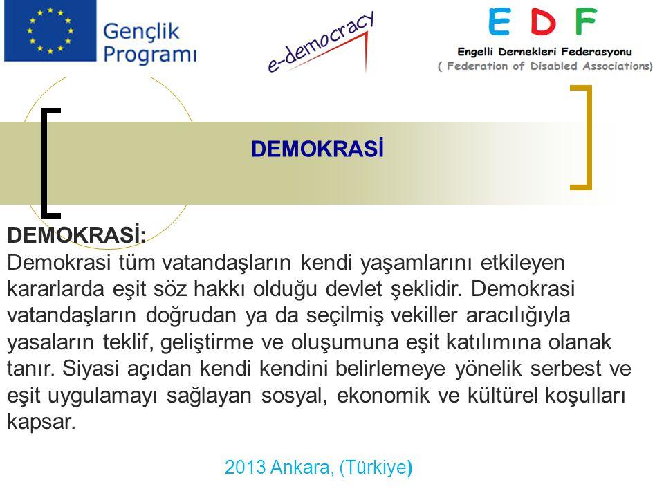 DEMOKRASİ DEMOKRASİ: Demokrasi tüm vatandaşların kendi yaşamlarını etkileyen kararlarda eşit söz hakkı olduğu devlet şeklidir. Demokrasi vatandaşların