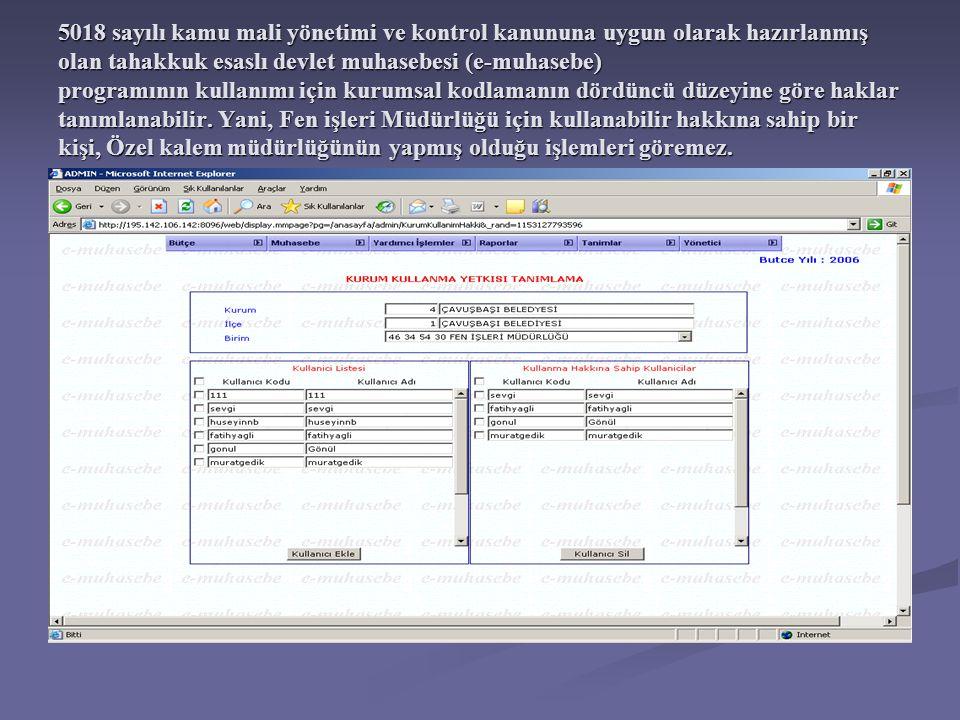 5018 sayılı kamu mali yönetimi ve kontrol kanununa uygun olarak hazırlanmış olan tahakkuk esaslı devlet muhasebesi (e-muhasebe) programının kullanımı
