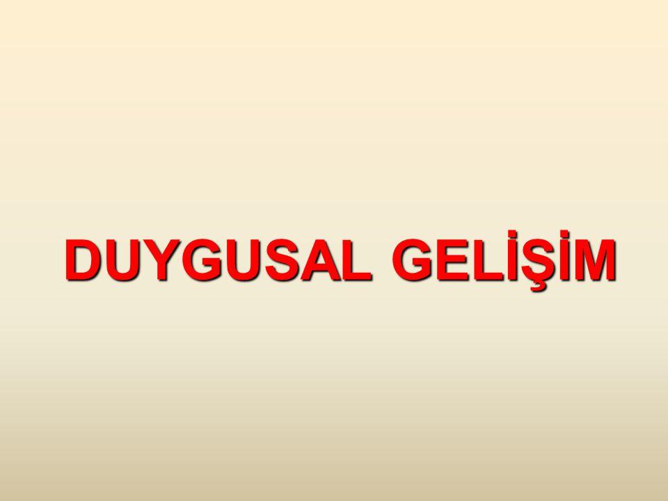 DUYGUSAL GELİŞİM