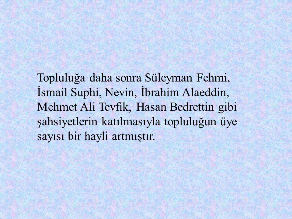 Bu beyannamenin altındaki 21 imzadan en yaşlısı Faik Ali (34),en gençleri ise (Abdulhak Hayri, Mehmet Behçet, Köprülüzade Mehmet Fuat) 19 yaşında- dır.Diğerleri ise 22-26 yaşları arasında genç ediplerden müteşekkildir.