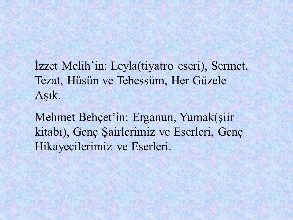 Müfit Ratib'in : Zincir, Gece, Hücum, Kanije Müdaafası, Güzel Dost. Emin Bülent Serdaroğlu'nun : Kin, Hisarlara Karşı, Hatif Diyor ki. Fazıl Ahmet'in: