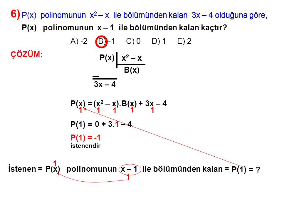 7) olduğuna göre, (x + 2).P(x) = x 3 + ax + 2 P(x) polinomunun x – 2 ile bölümünden kalan kaçtır.