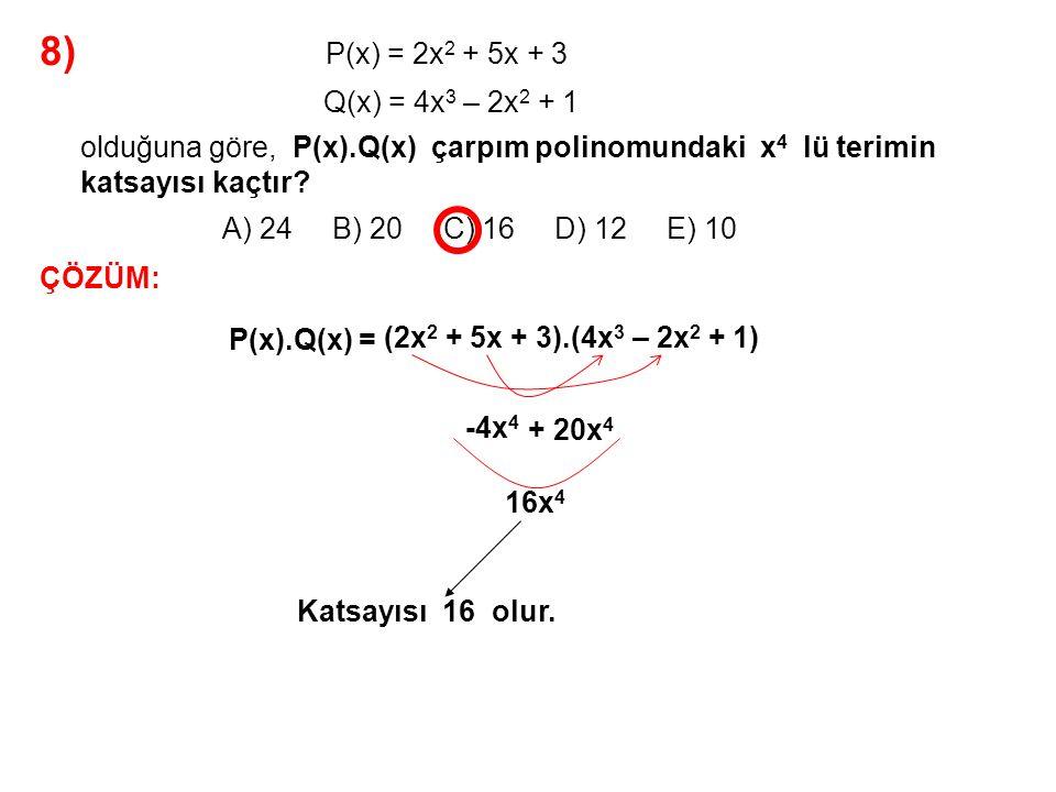 9) A) x 2 + 3x + 14 x 3 + 5x + 42 x + 3 ifadesinin en sade şekli nedir.