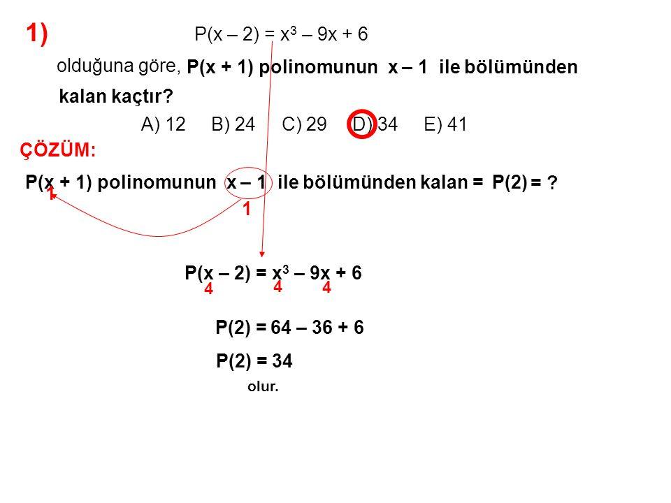 2) A) 21 B) 22 C) 23 D) 24 E) 25 2x 2 – 2x + 1.....