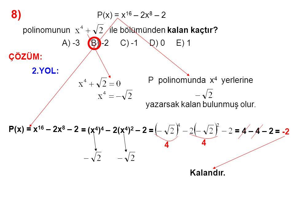 9) A) 0 B) 1 C) 2 D) 3 E) 4 P(x) = 3x 2 + ax + c P(x) polinomunun sabit terimi 2 ve katsayılar toplamı 7 olduğuna göre, a – c farkı kaçtır.