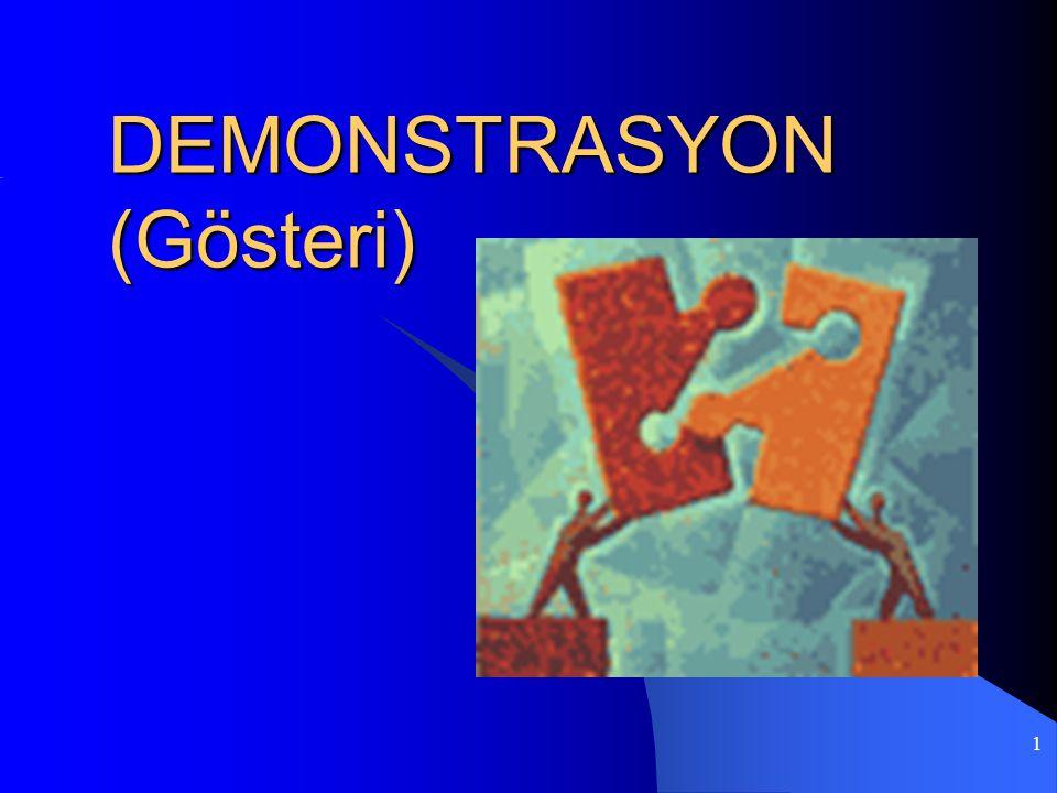 1 DEMONSTRASYON (Gösteri)