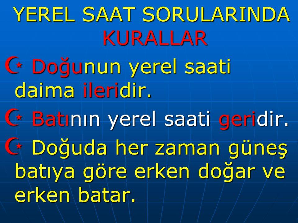 Türkiye'de yaz saati uygulaması için saatler bir saat ileri alındığında aşağıdaki illerin hangilerinin yerel saati ile ulusal saat arasındaki fark en fazla ve en az olur.