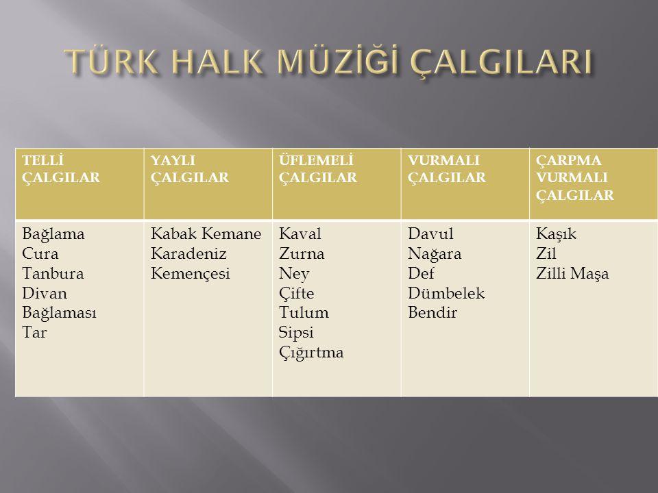 Türk Halk Müziği örnekleri genelde sözlü olmakla beraber, sözsüz dans müziklerini de içerir.