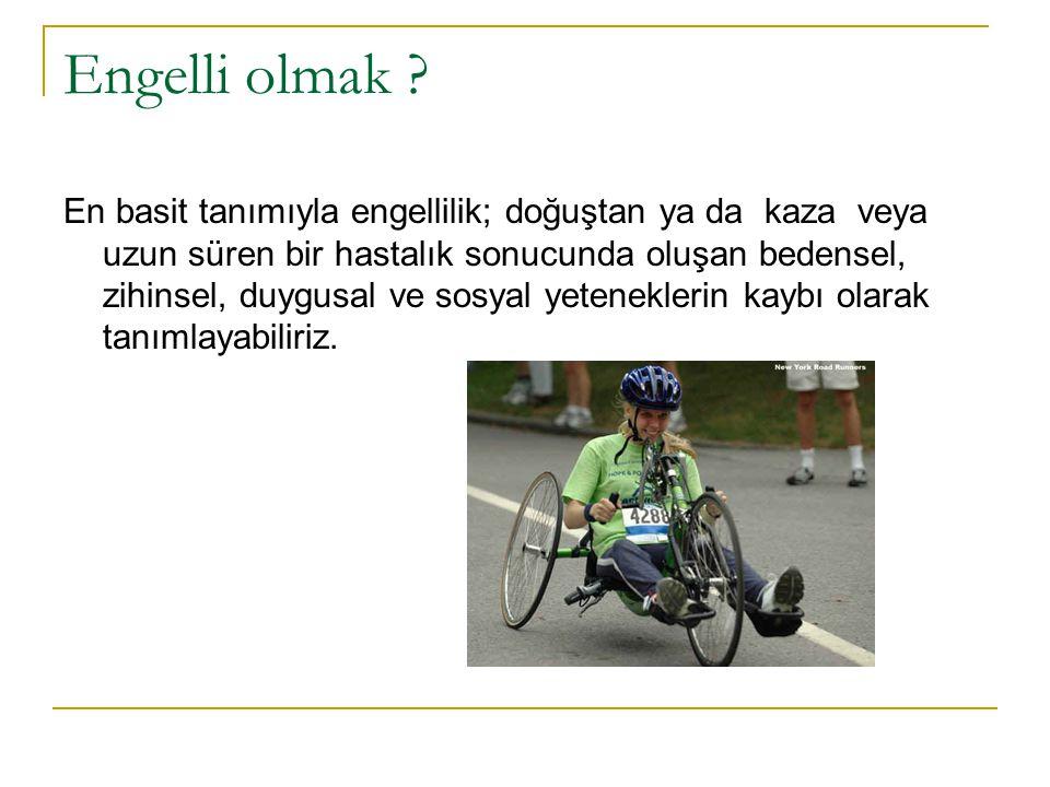 Engelli olmak .