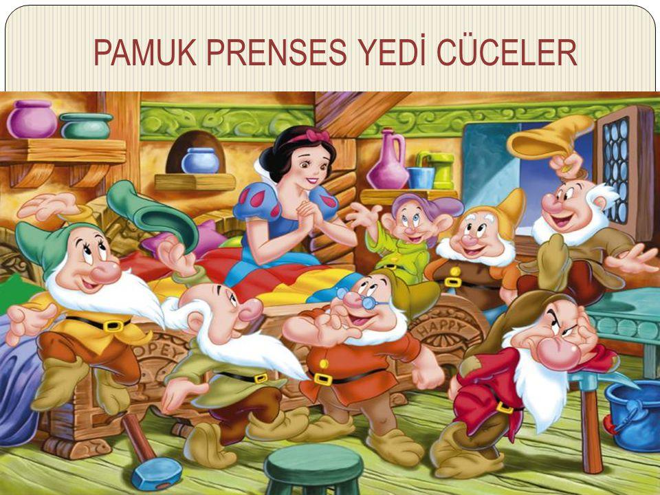 PAMUK PRENSES YEDİ CÜCELER