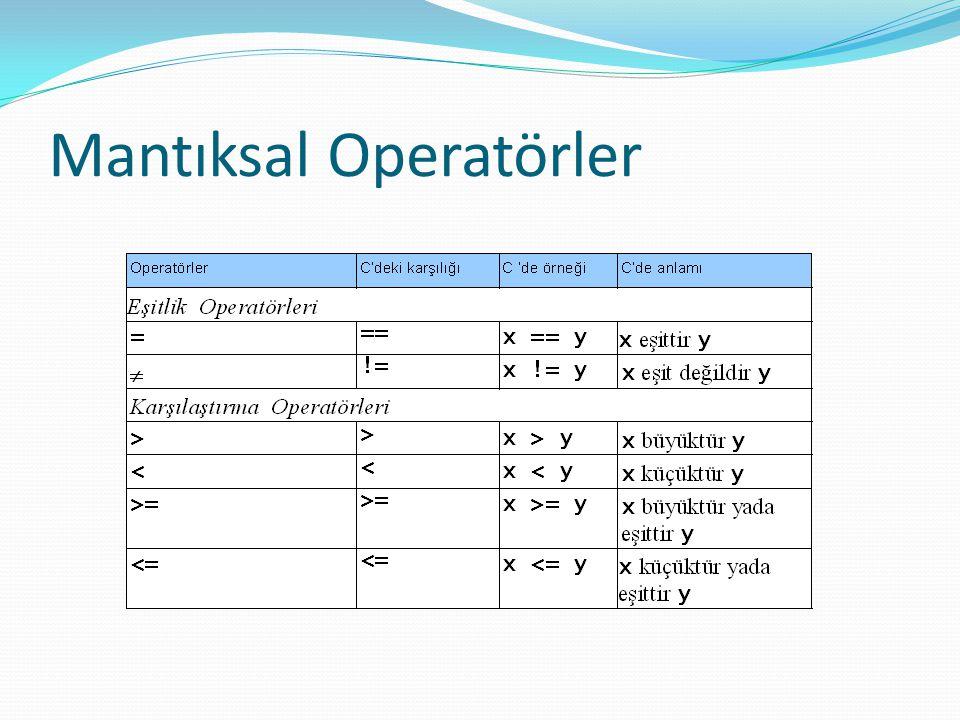 Mantıksal Operatörler