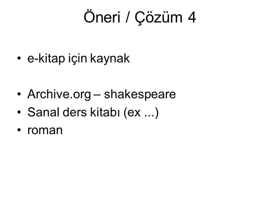 Öneri / Çözüm 4 e-kitap için kaynak Archive.org – shakespeare Sanal ders kitabı (ex...) roman