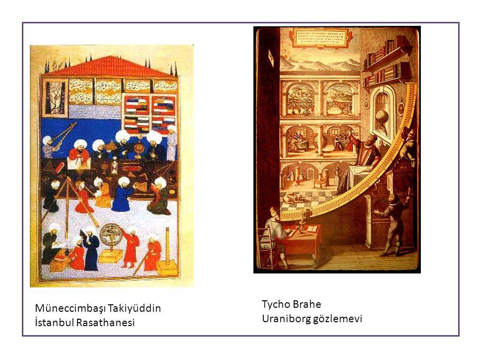 Müneccimbaşı Takiyüddin İstanbul Rasathanesi Tycho Brahe Uraniborg gözlemevi