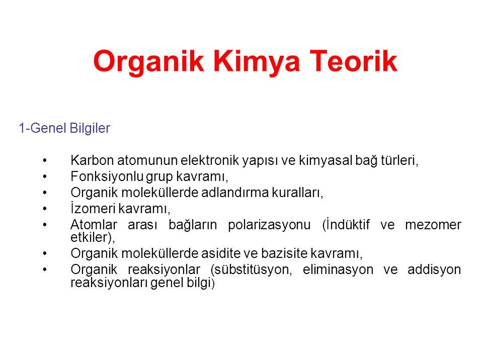 2- Organik Bileşikler 2.1.Alifatik Seri: 2.1.1.