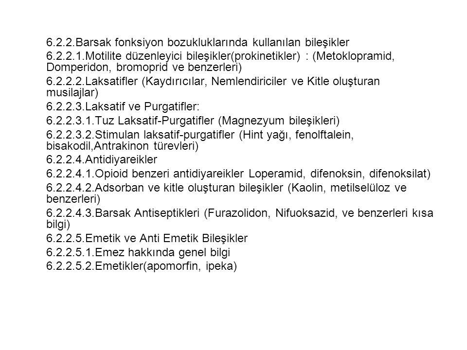 6.2.2.Barsak fonksiyon bozukluklarında kullanılan bileşikler 6.2.2.1.Motilite düzenleyici bileşikler(prokinetikler) : (Metoklopramid, Domperidon, brom