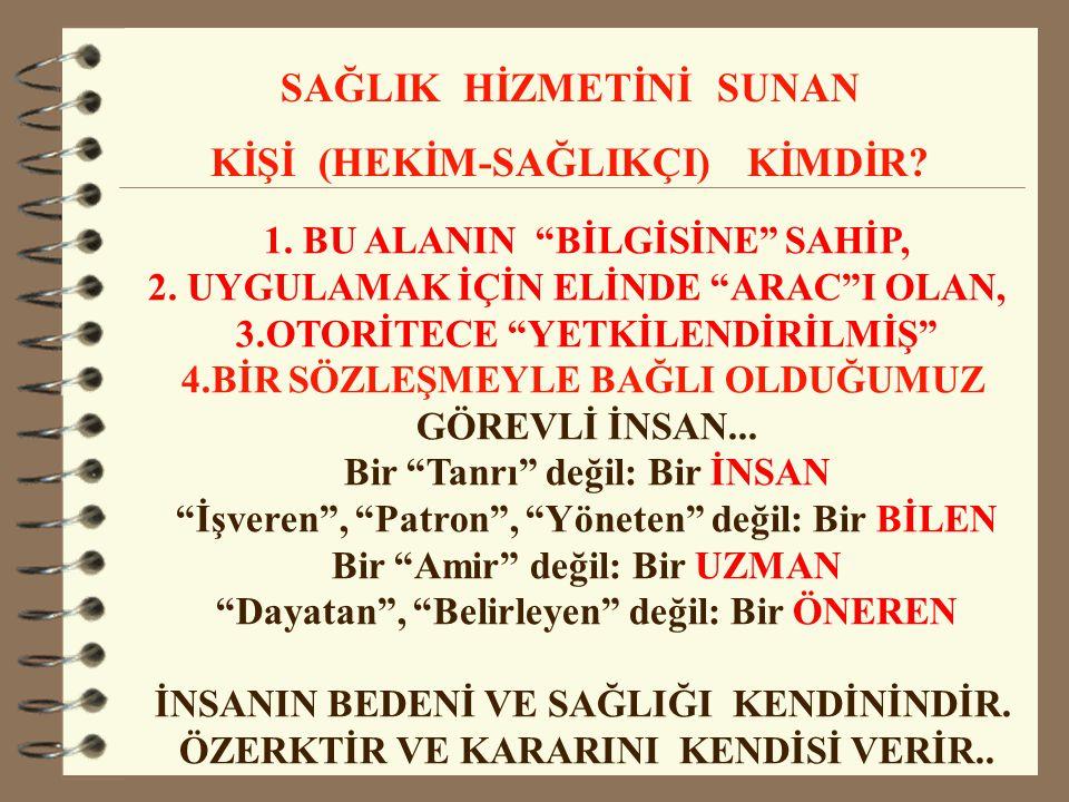 1.BU ALANIN BİLGİSİNE SAHİP, 2.