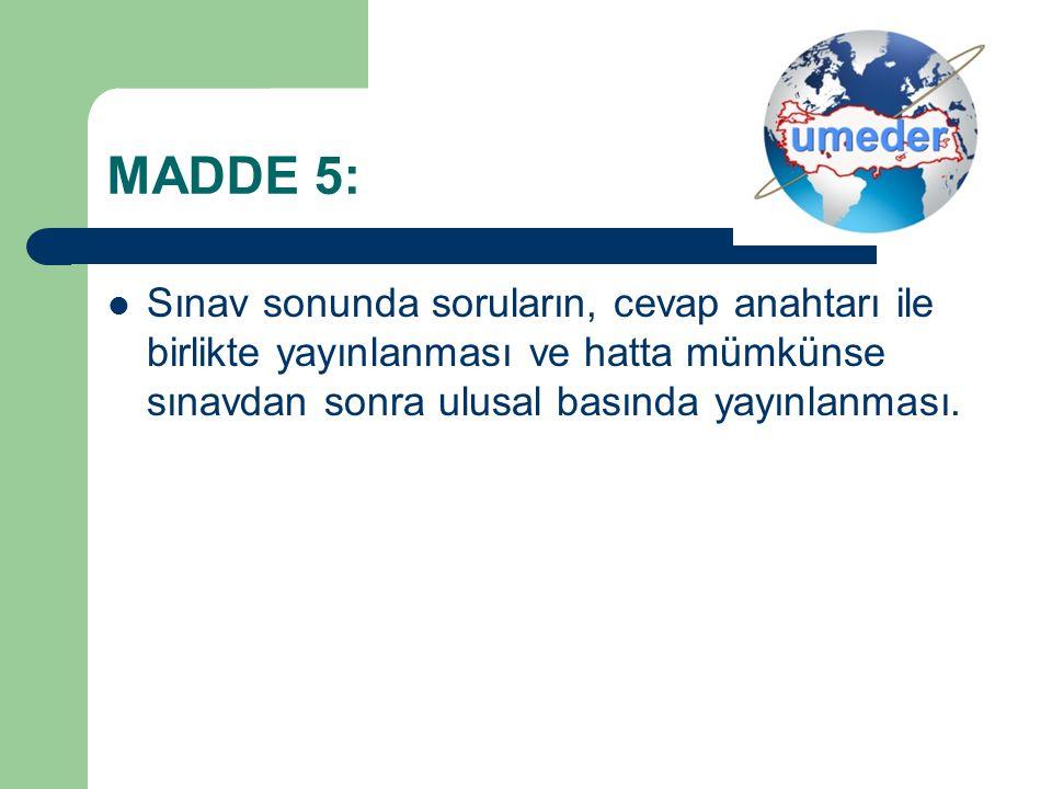 MADDE 6: Eğitim kurumu müdürü olarak atanacaklarda, üç yıllık eğitim hizmetlerinde yönetici olarak çalışma şartının aranmaması.