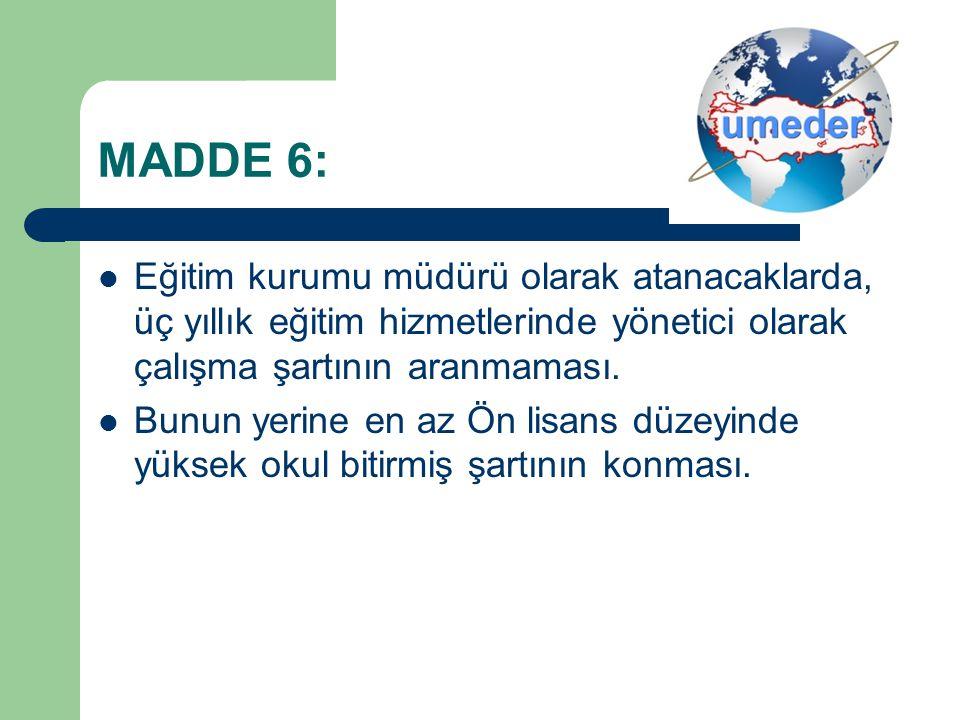 MADDE 7: Kursiyerlerin sınav başvurularının (ilk sınavdan sonra) otomatik olarak sistem tarafından yapılması.