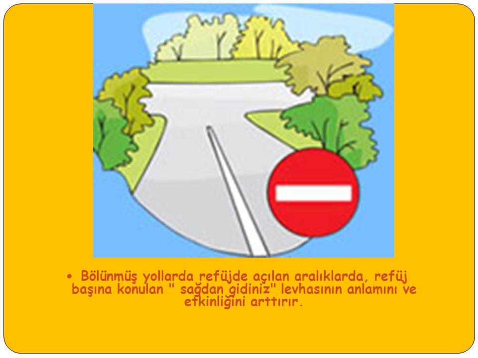 Yolun her iki yönde motorlu taşıt trafiğine kapatılmış olduğunu (motosiklet dışında) bildirir.