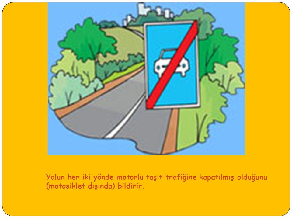 Karşıdan gelene yol ver: İki yönlü taşıt yolunun daimi veya arıza nedeniyle (köprü, menfez geçit, kayma, çökme gibi) iki aracın emniyetle geçemeyeceği