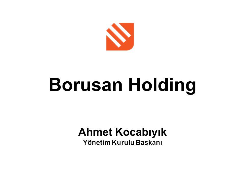 Borusan Holding Ahmet Kocabıyık Yönetim Kurulu Başkanı