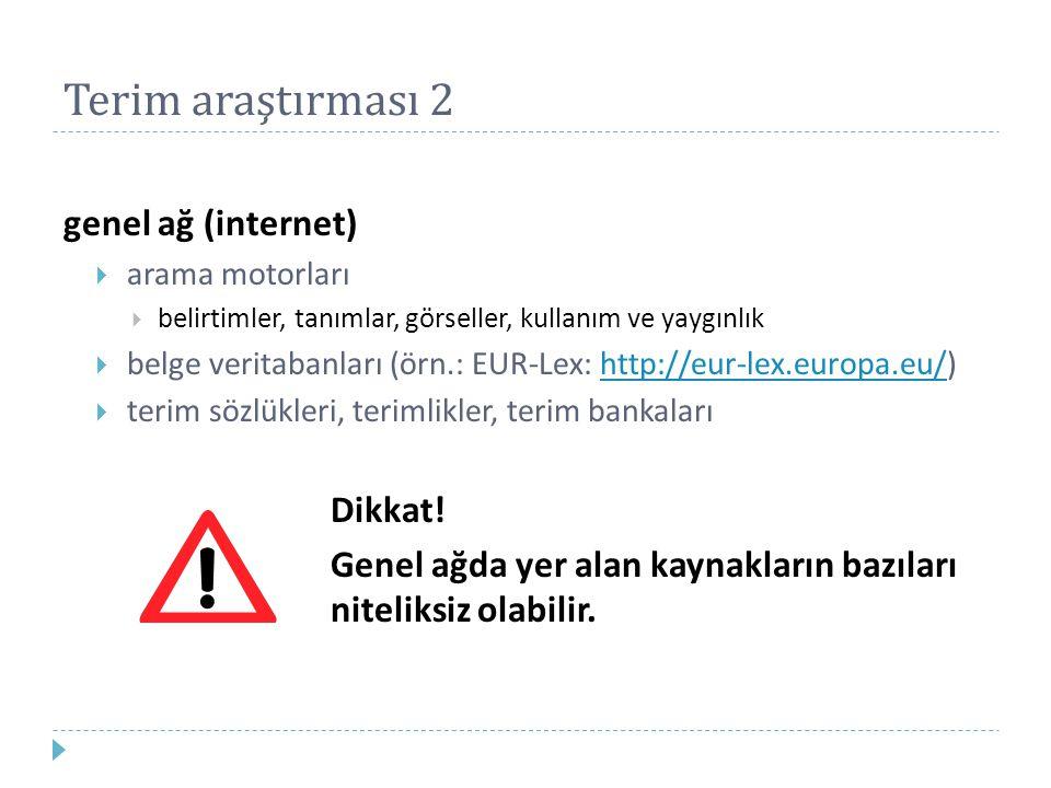 Arama motorları (uluslararası)  Google  Yahoo  AltaVista  Bing  Lycos  Acoon  metacrawler (üst arama motoru)  scirus (bilimsel)  HukukTurk (ücretli)  CORDIS (http://cordis.europa.eu/) AB araştırma ve bilgilendirme hizmetihttp://cordis.europa.eu/