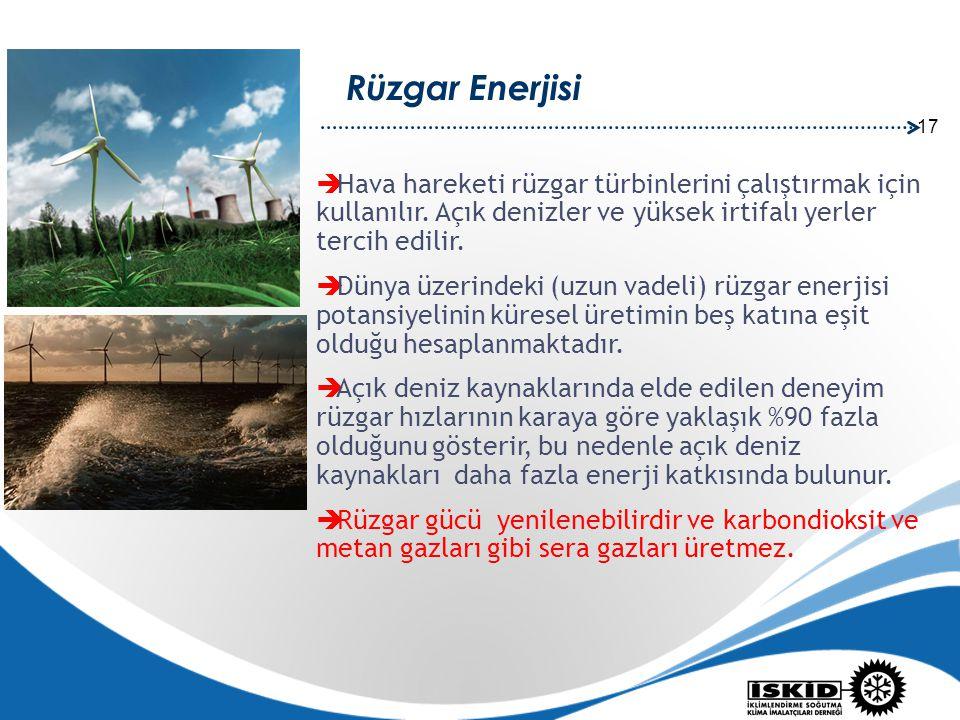 17 Rüzgar Enerjisi  Hava hareketi rüzgar türbinlerini çalıştırmak için kullanılır. Açık denizler ve yüksek irtifalı yerler tercih edilir.  Dünya üze