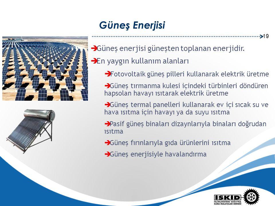 19 Güneş Enerjisi  Güneş enerjisi güneşten toplanan enerjidir.  En yaygın kullanım alanları  Fotovoltaik güneş pilleri kullanarak elektrik üretme 