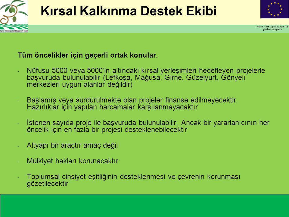 Kırsal Kalkınma Destek Ekibi Kıbrıs Türk toplumu için AB yardım programı Tüm öncelikler için geçerli ortak konular.