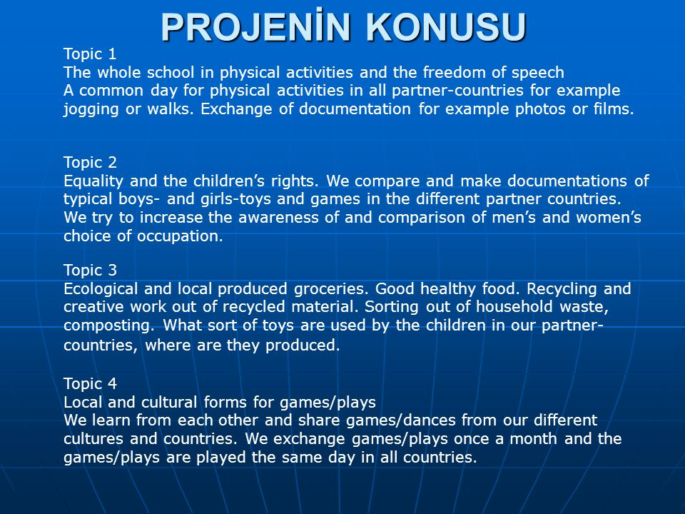 PROJENİN KONUSU Topic 2 Equality and the children's rights.