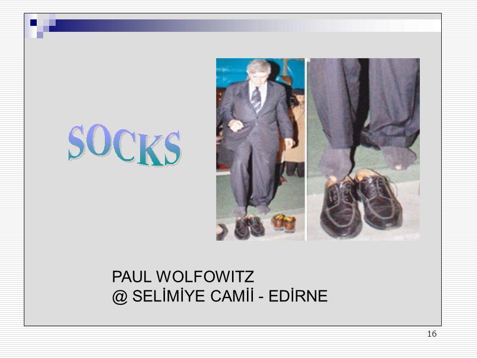 16 PAUL WOLFOWITZ @ SELİMİYE CAMİİ - EDİRNE