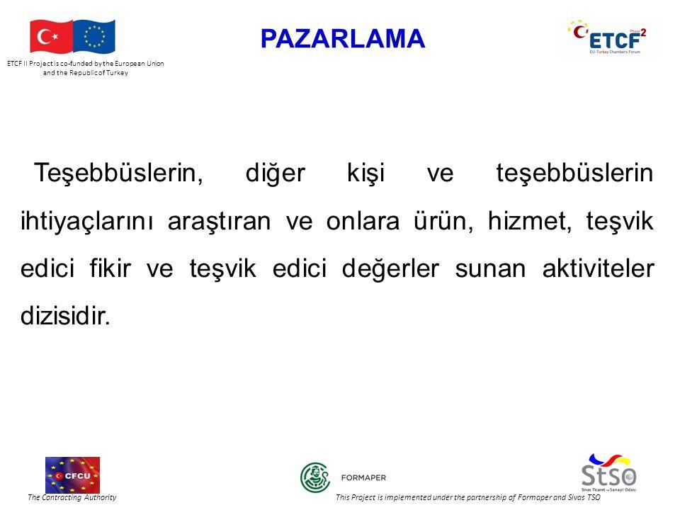 ETCF II Project is co-funded by the European Union and the Republic of Turkey The Contracting Authority This Project is implemented under the partnership of Formaper and Sivas TSO REKABETÇİLİK AVANTAJI İÇİN FAKTÖRLER Ürün Kalitesi Müşteri Memnuniyeti Piyasaya sürme süresi Müşteriler için bir değer yaratma yeteneği Pay sahiplerinin beklentilerine dengeli yaklaşımda bulunma MaliyetÜrün Kalitesi Müşteri Memnuniyeti Piyasaya sürme süresi Müşteriler için bir değer yaratma yeteneği Kaliteli ürün Maliyet Kaliteli ürün Ürün Kalitesi Maliyet Kaliteli ürün Müşteri Memnuniyeti Ürün Kalitesi Maliyet Kaliteli ürün Kazanmak için temel esaslar Piyasada tutunmak için temel esaslar Piyasaya girmek için temel esaslar 1980 Öncesi 80 lerin Sonu GünümüzGelecek