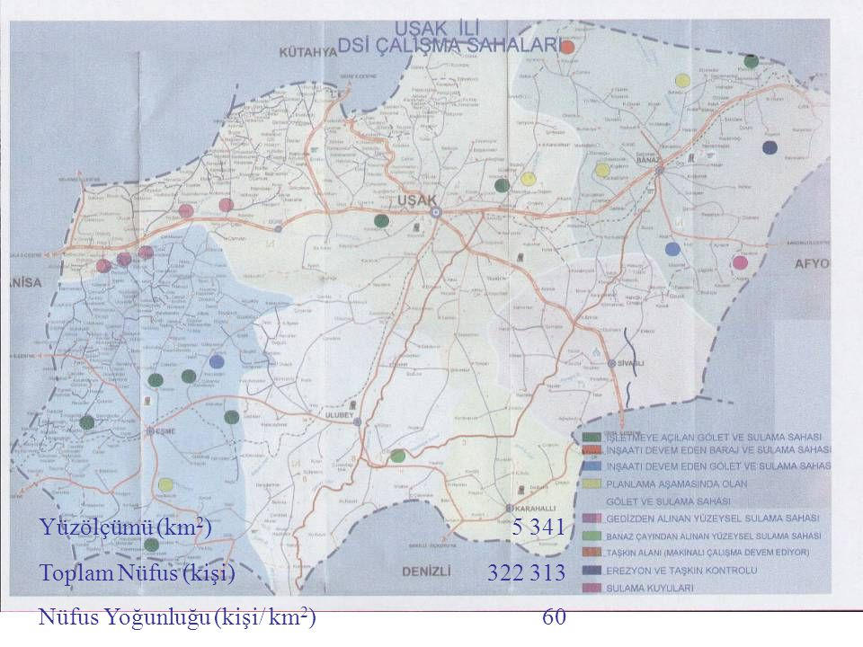 Yüzölçümü (km 2 )5 341 Toplam Nüfus (kişi)322 313 Nüfus Yoğunluğu (kişi/ km 2 )60