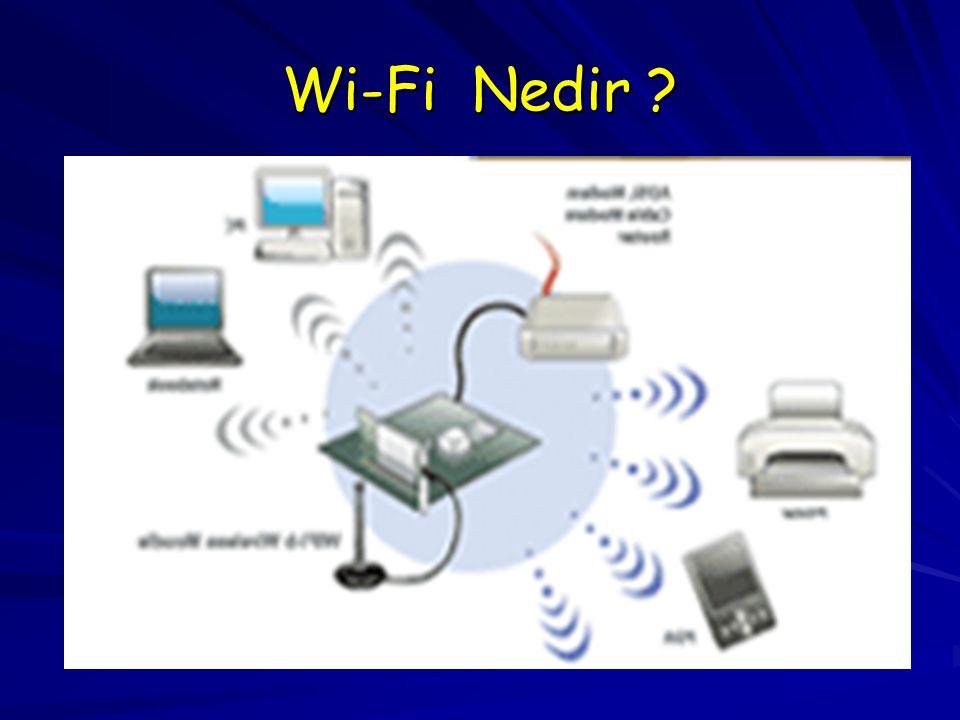 Wi-Fi Nedir ?