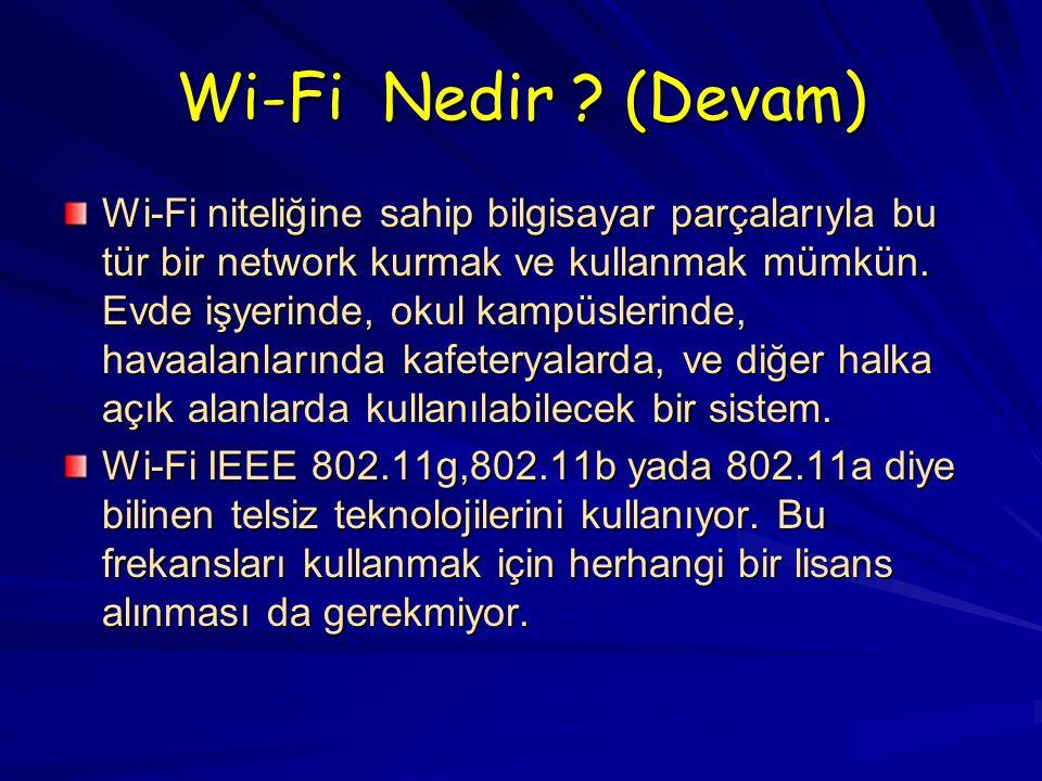Wi-Fi Nedir .