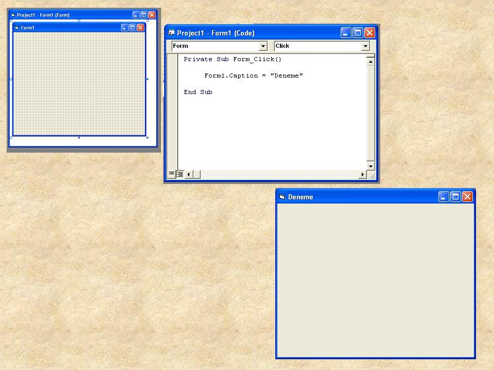 Form'un Özellikleri Name : Programlama satırlarında (code) kullanılan isim Appearance : 3d veya düz görünüm Backcolor : Zemin rengi Borderstyle : Çerçeve stili (sabit, değiştirilebilir) Caption : Form'un pencere başlığı Controlbox : Pencere kontrol tuşlarını (min, max) açar veya kapatır Enabled : Form'u aktif (enable-kullanılabilir) veya pasif (disable-kullanılamaz) yapar Icon : Form'un ve buna bağlı olarak programın simgesini (icon) belirler MaxButton, minbutton : max ve min butonlarını açar veya kapatır.
