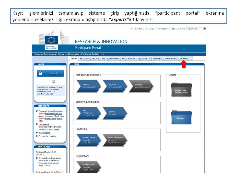 Kayıt işlemlerinizi tamamlayıp sisteme giriş yaptığınızda participant portal ekranına yönlendirileceksiniz.