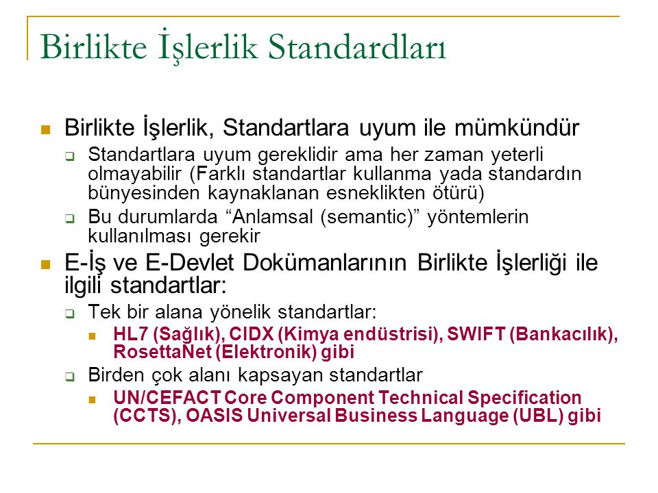 Farklı standartlara uyan E-İş ve E-Devlet Dokümanlarının birlikte çalışabilirliğini sağlamak için bir girişim: OASIS SET TC