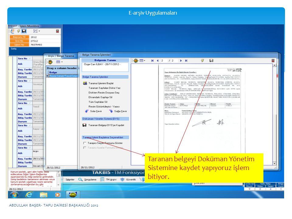 E-arşiv Uygulamaları Taranan belgeyi Doküman Yönetim Sistemine kaydet yapıyoruz işlem bitiyor.