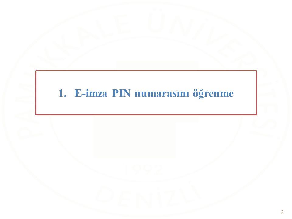1.E-imza PIN numarasını öğrenme 2