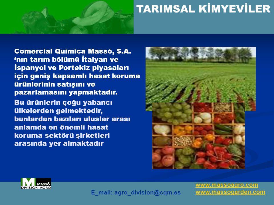 TARIMSAL KİMYEVİLER Comercial Química Massó, S.A.