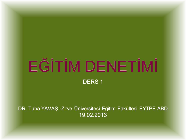 EĞİTİM DENETİMİ DERS 1 DR.