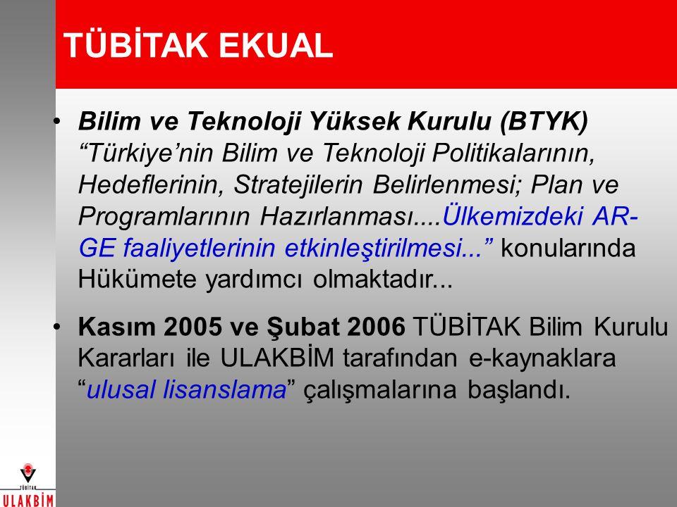 """TÜBİTAK EKUAL Bilim ve Teknoloji Yüksek Kurulu (BTYK) """"Türkiye'nin Bilim ve Teknoloji Politikalarının, Hedeflerinin, Stratejilerin Belirlenmesi; Plan"""