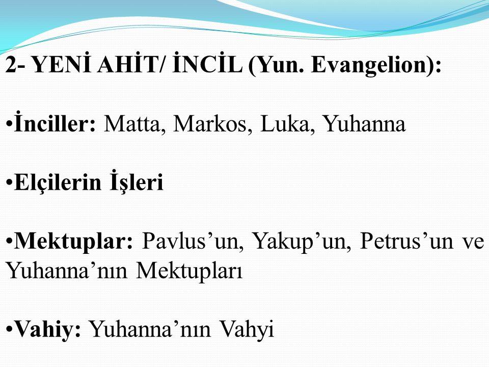 2- YENİ AHİT/ İNCİL (Yun.
