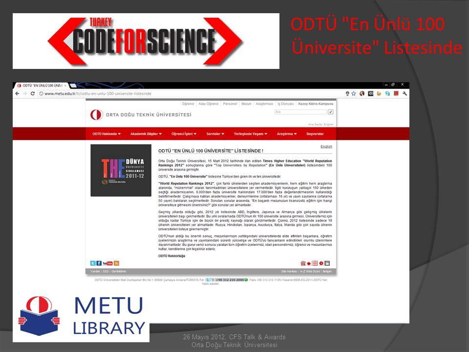 26 Mayıs 2012, CFS Talk & Awards Orta Doğu Teknik Üniversitesi ODTÜ En Ünlü 100 Üniversite Listesinde