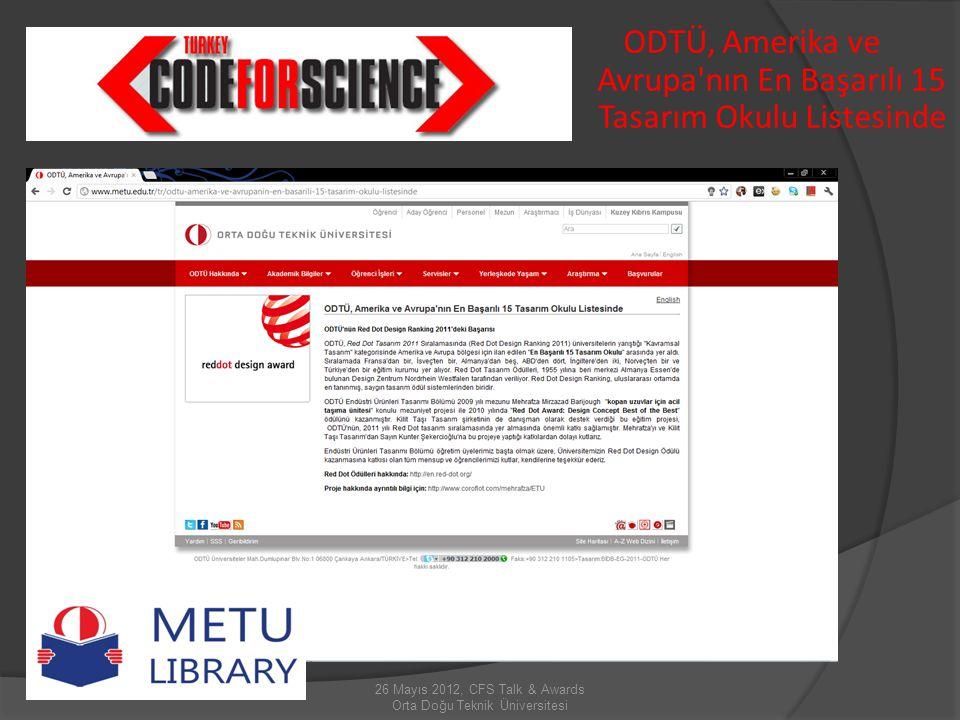 26 Mayıs 2012, CFS Talk & Awards Orta Doğu Teknik Üniversitesi 3.500'den fazla ODTÜ öğrencisi Pearson MyLab/Mastering kullanıyor