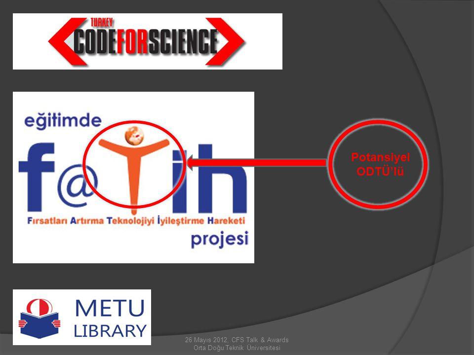 26 Mayıs 2012, CFS Talk & Awards Orta Doğu Teknik Üniversitesi Potansiyel ODTÜ'lü