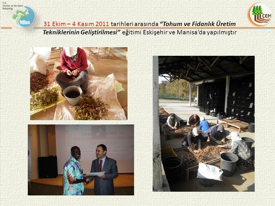 """31 Ekim – 4 Kasım 2011 tarihleri arasında """"Tohum ve Fidanlık Üretim Tekniklerinin Geliştirilmesi"""" eğitimi Eskişehir ve Manisa'da yapılmıştır"""