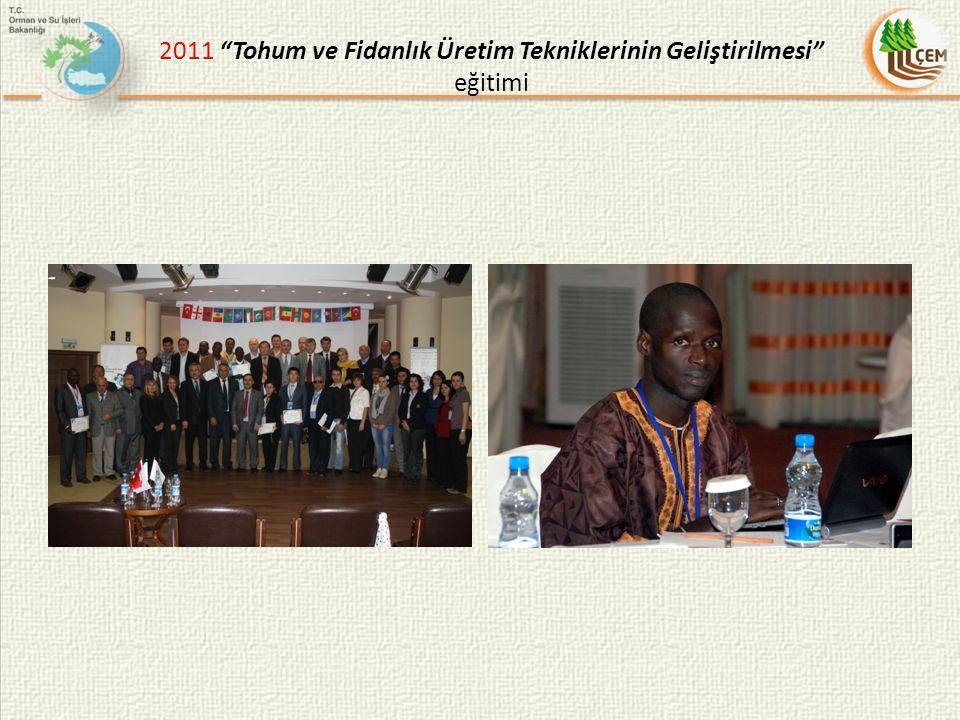 """2011 """"Tohum ve Fidanlık Üretim Tekniklerinin Geliştirilmesi"""" eğitimi"""