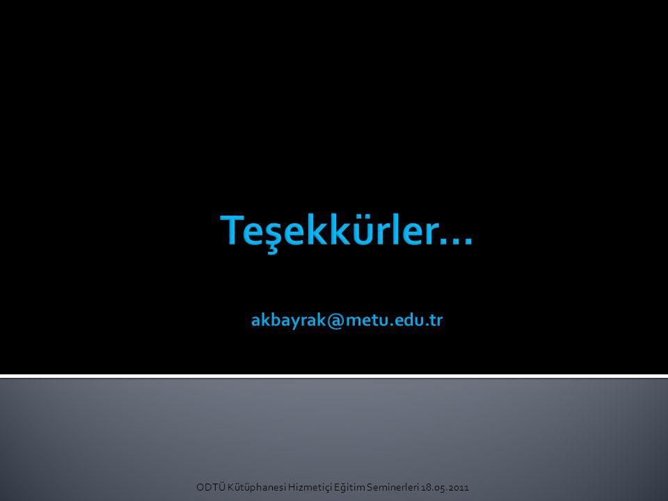 ODTÜ Kütüphanesi Hizmetiçi Eğitim Seminerleri 18.05.2011